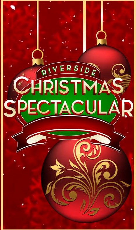Christmas Joy Cast.Riverside Christmas Spectacular Dec 4 11 18 2019