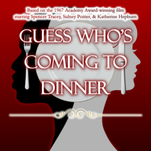 Guess Who's Coming to Dinner Poster